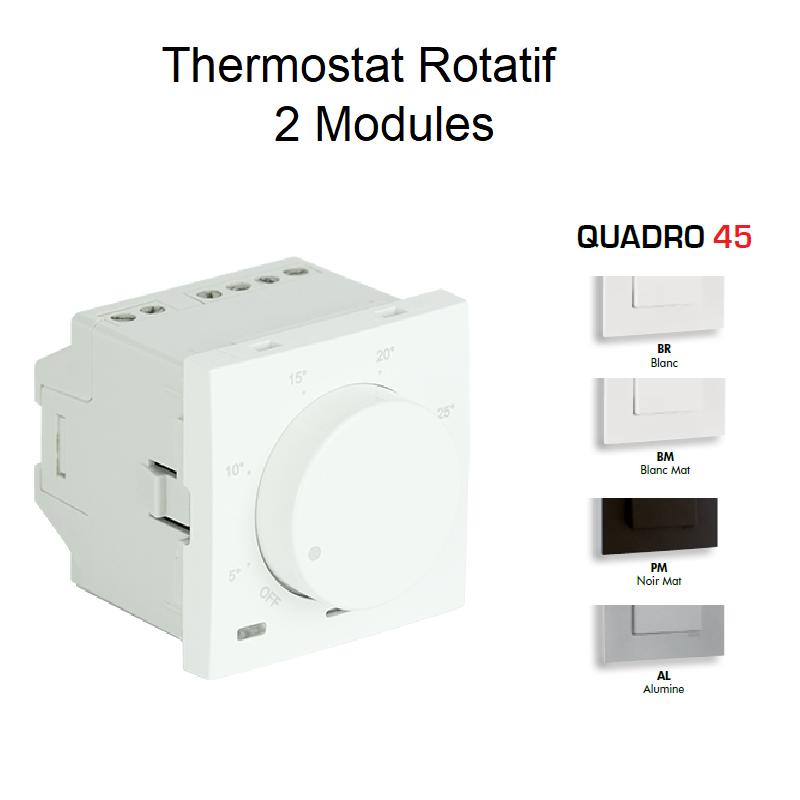 Thermostat Rotatif Quadro 45 - 2 Modules