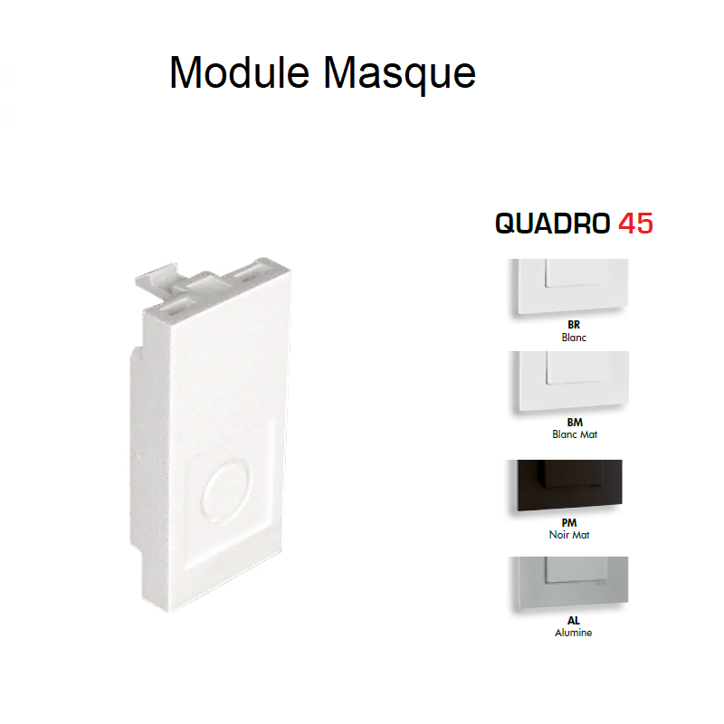 Module masque QUADRO 45 - 1 module