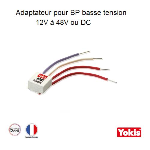 Adaptateur pour BP basse tension 12V à 48V AC ou DC - ADBT