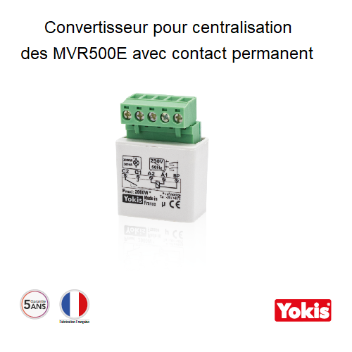 Convertisseur CVI34 pour centralisation des MVR500E avec un contact permanent