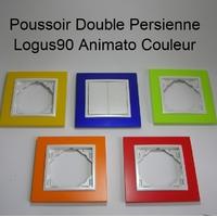 Poussoir Double de Persienne - Logus90 ANIMATO Couleur