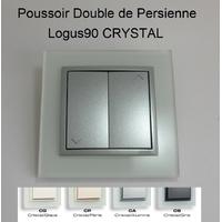 Poussoir Double de Persienne - Logus90 CRYSTAL