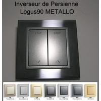 Inverseur de Persienne - Logus90 METALLO