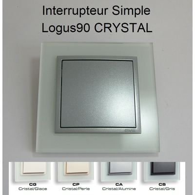Interrupteur Simple - Logus90 CRYSTAL