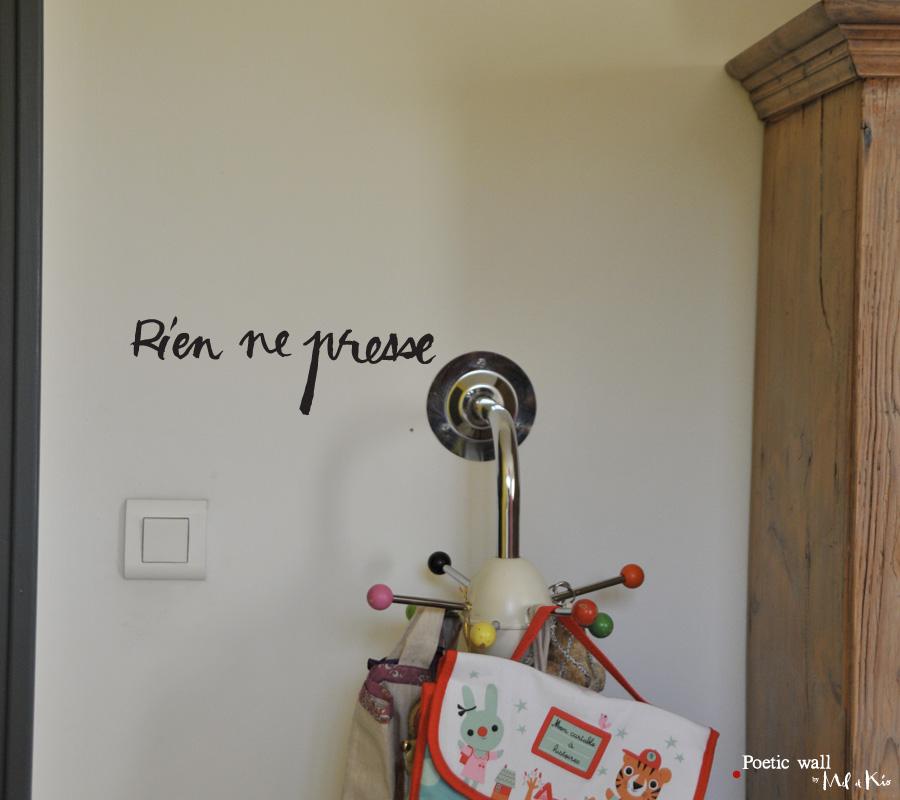 sticker poetic wall rien ne presse mel et kio studio le pr deau. Black Bedroom Furniture Sets. Home Design Ideas