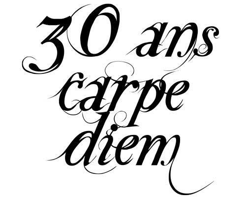 http://www.lesmotssontdescadeaux.com/_i/6092/tatouage-30-ans-carpe-diem-1327590273.jpg