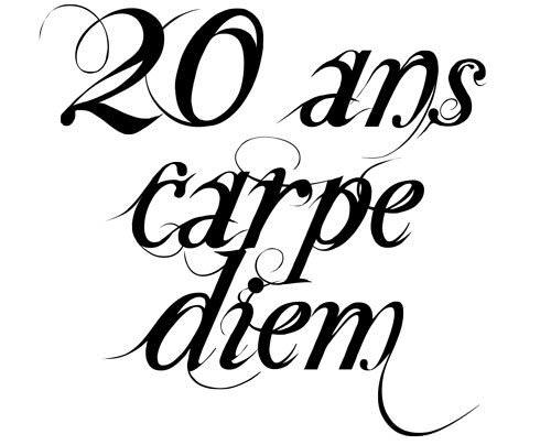 http://www.lesmotssontdescadeaux.com/_i/6092/tatouage-20-ans-carpe-diem-1327591755.jpg