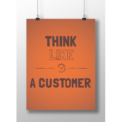 "Poster ""Think like a customer"" (50 x 70 cm)"