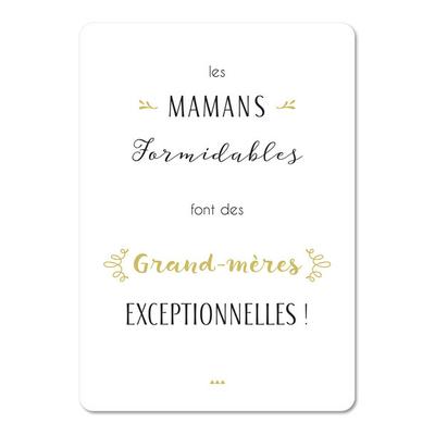 """Carte d'inspiration """"Les mamans formidables font des grand-mères exceptionnelles"""""""