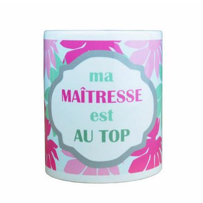 """Mug """"ma maitresse est au top"""""""