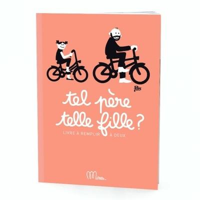 """Cahier d'exercices """"Tel père, telle fille"""""""