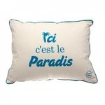 """Coussin à message """"Ici c'est le paradis"""""""