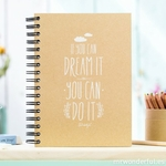 "Carnet d'inspiration ""If you can dream it, you can do it"""