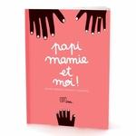 "Cahier d'exercices ""papi mamie et moi !"""