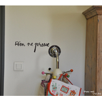 "Sticker Poetic Wall ""rien ne presse"""