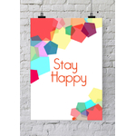 "Poster ""Stay happy"" (50 x 70 cm)"