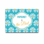 "Carte ""Papounet is the best"""