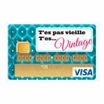 """Sticker de carte bancaire """"t'es pas vieille t'es vintage"""""""