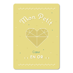 """Carte d'inspiration """"mon petit coeur en or"""""""