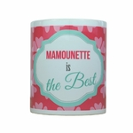 Mamounette is the best - Mug