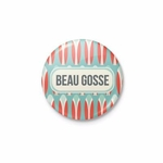 "Badge ""Beau gosse"""