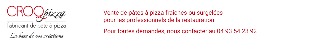 Vente de pâte à pizza - Fonds de pizza précuits