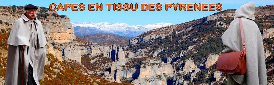 Capes en tissu des Pyrénées