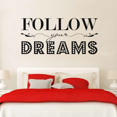 Stickers Follow your Dreams Chambre