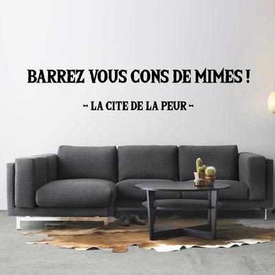 Stickers phrase la cité de la peurcons de mimes