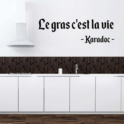 Stickers Citation Kaamelott Karadoc Le gras c'est la vie