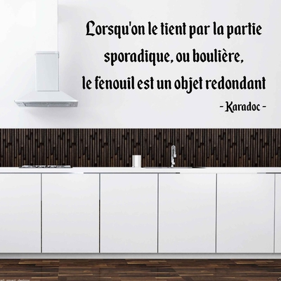 Stickers Citation Kaamelott Karadoc fenouille sporadique