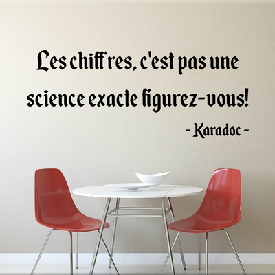 Stickers Citation Kaamelott Karadoc chiffres pas science exacte