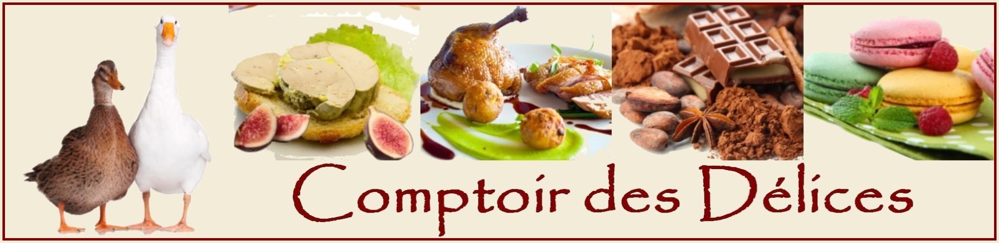 COMPTOIR DES DELICES - Epicerie fine Muret Toulouse - Gourmandises - Spécialiste du panier garni gourmand
