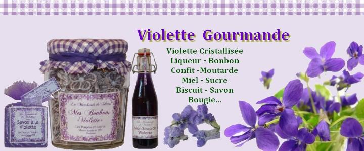 Une large gamme de produits à  la Violette