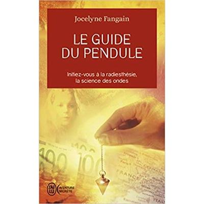 Livre: « Le guide du pendule» deJocelyne Fangain