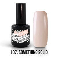 107 - Something Solid