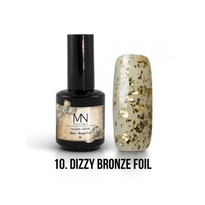 10 - Dizzy Bronze Foil