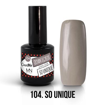 104 - So unique
