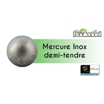 MERCURE INOX DEMIE TENDRE