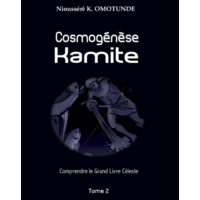 Cosmogénèse Kamite - Tome 2