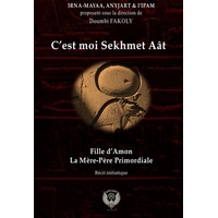 C'est moi Sekhmet Aât : fille d'Amon, la Mère-Père primordiale