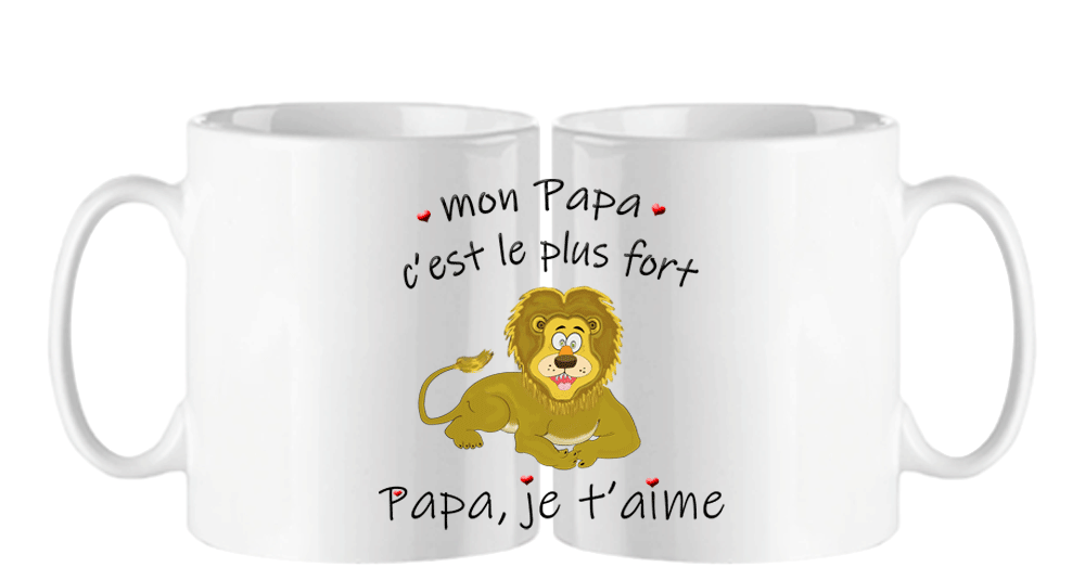 mug;blanc;ceramique;phrase;pere;papa;je-t-aime;lion;fort