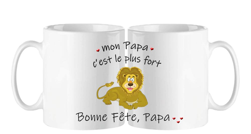 mug;blanc;ceramique;phrase;pere;papa;bonne-fete;lion;fort