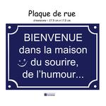Personnaliser Plaque de rue Humour sourire