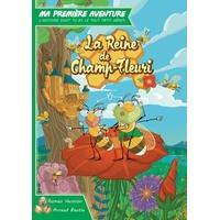 Ma première Aventure - La Reine de Champ-Fleuri