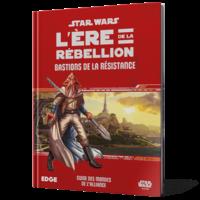 Bastions de la Résistance - Stars Wars JdR ère de la Rébellion