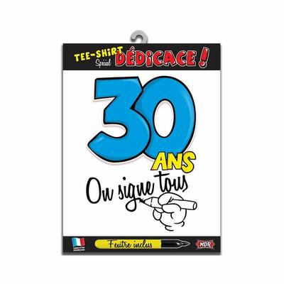 Tee shirt dédicace anniversaire 30 ans