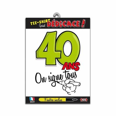 Tee shirt dédicace anniversaire 40 ans