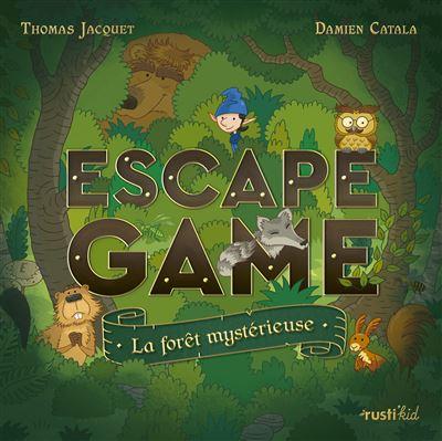 La forêt mystérieuse - Escape Game - Great Escape