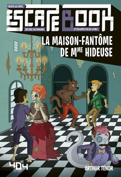 Escape book- la maison-fantôme de Mme Hideuse - Escape Games - Jeu de société d'évasion - Escape rooms - Great Escape